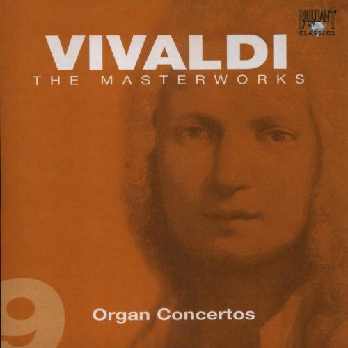 Vivaldi   Organ Concertos   Musica ad Rhenum Marcelo Bussi, The Jacob van Eynde Or...