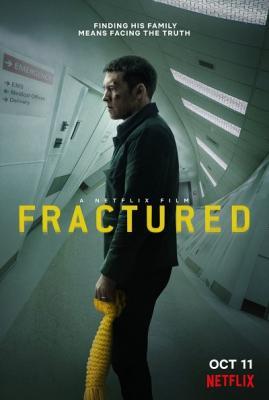 Перелом / Fractured (2019) WEB-DL 1080p | LakeFilms