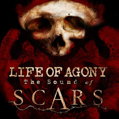 Life of Agony   The Sound of Scars (2019)