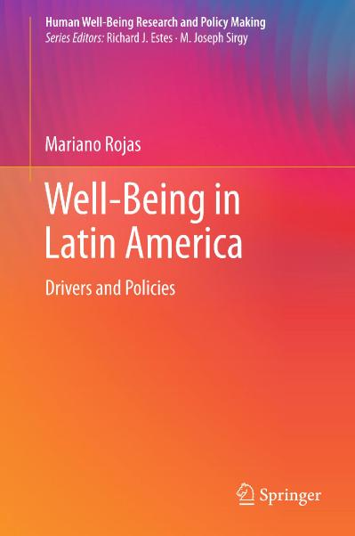 Well-Being in Latin America Drivers and Policies