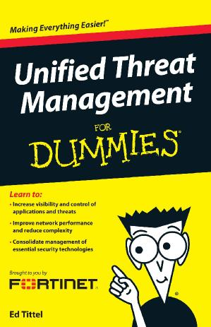 Unified Threat Management For Dummies