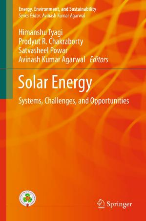 Solar Energy Systems, Challenges, and Opportunities