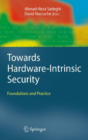 Towards Hardware-Intrinsic Security Foundations and Practice